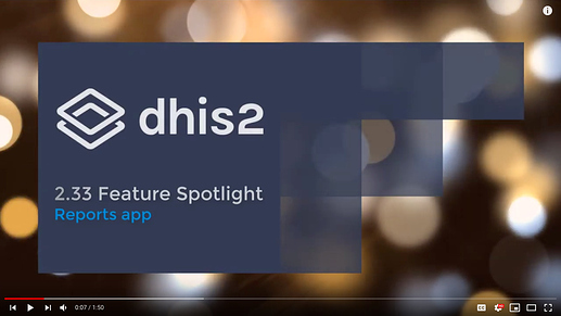 DHIS 2 33 New Reports App - YouTube